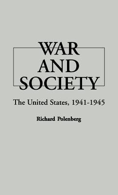 War and Society: The United States, 1941-1945