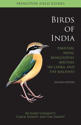 Birds of India: Pakistan, Nepal, Bangladesh, Bhutan, Sri Lanka, and the Maldives - Second Edition