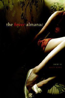 The Fever Almanac by Kristy Bowen