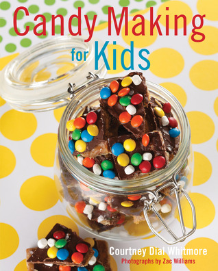 Candy making for kids par Courtney Whitmore