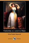Fantomina; or, Love in a Maze
