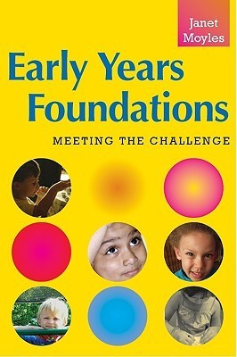 Early Years Foundations: Meeting the Challenge
