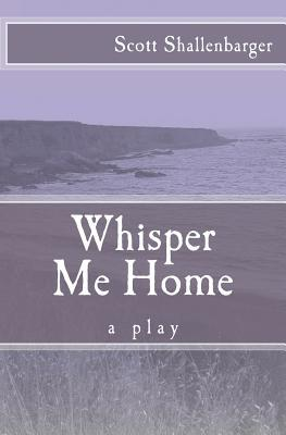 Whisper Me Home