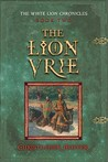The Lion Vrie (The White Lion Chronicles #2)