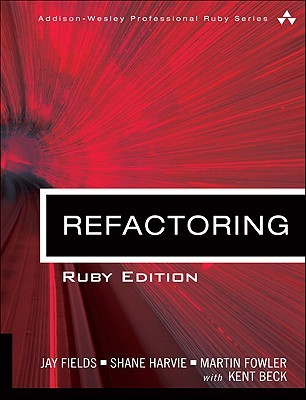 Refactoring: Ruby Edition(Addison-Wesley Professional Ruby Series)
