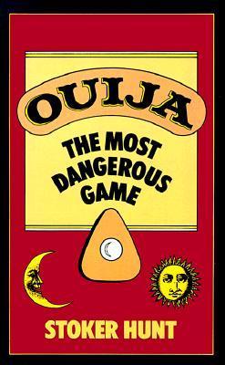 Ouija by Stoker Hunt