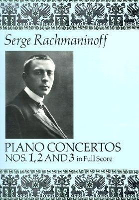 Ebook Piano Concertos Nos. 1, 2 and 3 in Full Score by Sergei Rachmaninoff TXT!
