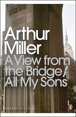 a view from the bridge all my sons by arthur miller