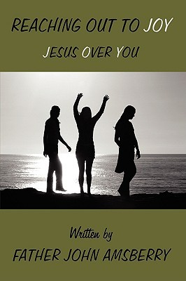 Reaching Out to Joy: Jesus Over You