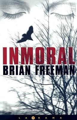 Inmoral (Jonathan Stride, #1)