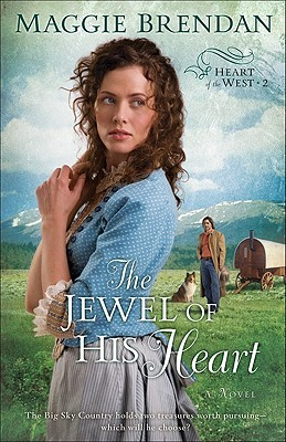 The Jewel of His Heart(The Heart of the West 2)