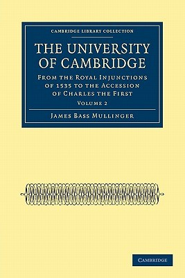 The University Of Cambridge (Cambridge Library Collection   Cambridge) (Volume 1)