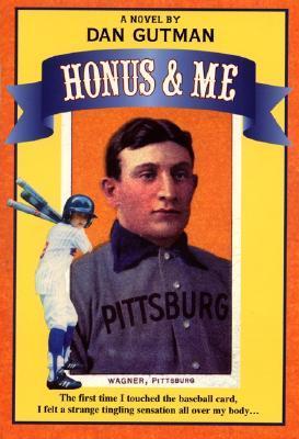 Honus & Me (A Baseball Card Adventure)