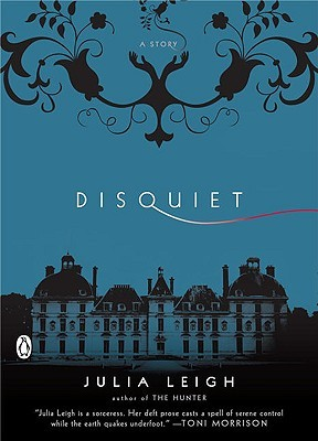 Disquiet by Julia Leigh