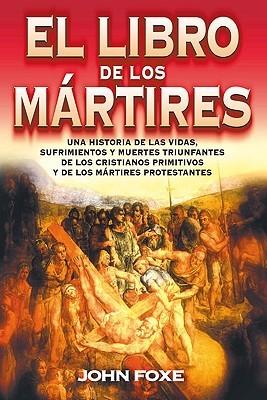 libro-de-los-mrtires-el-rstica-spanish-edition
