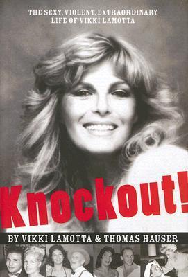 Knockout!: The Sexy, Violent, Extraordinary Life of Vikki Lamotta Libros electrónicos en pdf para descarga gratuita para móviles