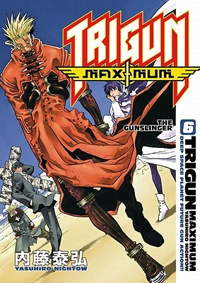 Trigun Maximum Volume 6: The Gunslinger