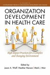 Organization Development in Healthcare: A Guide for Leaders