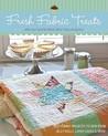 Fresh Fabric Treats by Moda Bake Shop