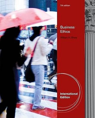 Business ethics by william h shaw fandeluxe Choice Image