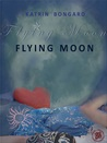 Flying Moon (Film.Love.Story #1)