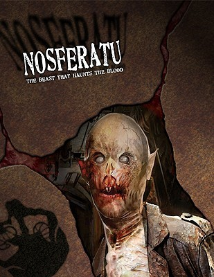 Nosferatu: The Beast That Haunts the Blood