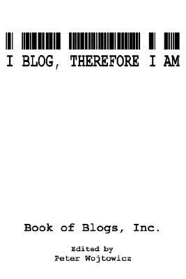 Download I Blog, Therefore I Am Epub