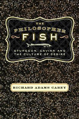 The Philosopher Fish by Richard Adams Carey