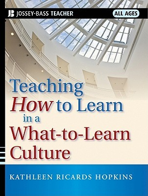 Teaching How to Learn in a What-To-Learn Culture