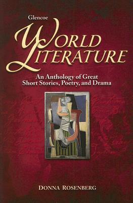 World Literature: An Anthology of Great Short Stories, Poetry and Drama