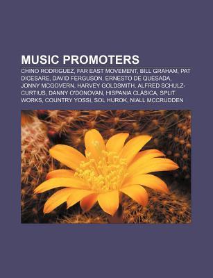 Music Promoters: Chino Rodriguez, Far East Movement, Bill Graham, Pat Dicesare, David Ferguson, Ernesto de Quesada, Jonny McGovern