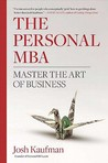 The Personal MBA by Josh Kaufman