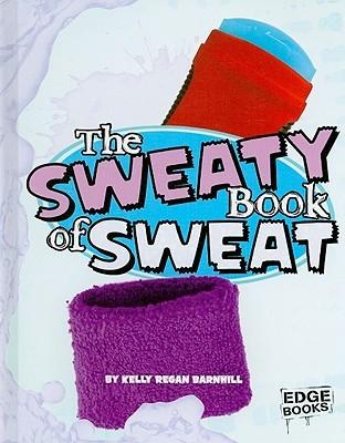 The Sweaty Book of Sweat