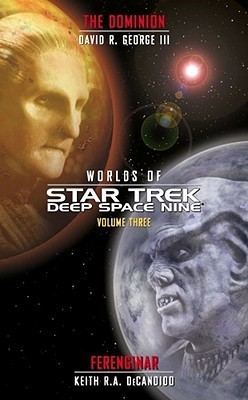 The Dominion and Ferenginar (Worlds of Star Trek: Deep Space Nine, #3)