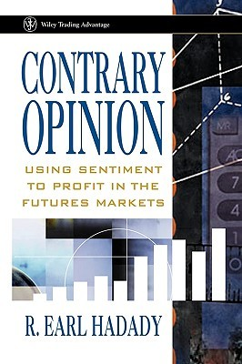 Contrary Opinion: Using Sentiment to Profit in the Futures Markets