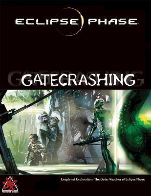 Eclipse Phase Gatecrashing by Posthuman Studios