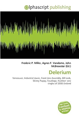 Delerium by Frederic P.  Miller