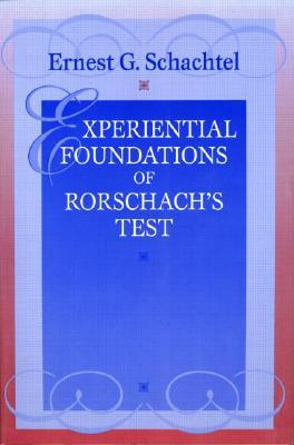 Experiential Foundations of Rorschach's Test