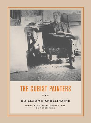 The Cubist Painters by Guillaume Apollinaire