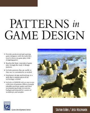 Patterns in Game Design by Staffan Björk