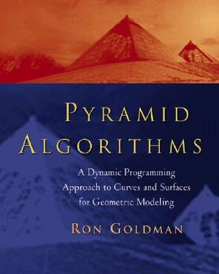 pyramid-algorithms-a-dynamic-programming-approach-to-curves-and-surfaces-for-geometric-modeling