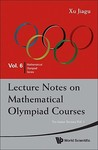 Lecture Notes on Mathematical Olympiad Courses: For Junior Section, Vol. 1