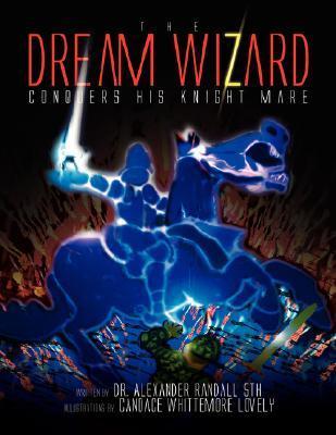 The Dream Wizard Conquers His Knight Mare