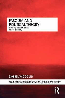 Fascism and Political Theory: Critical Perspectives on Fascist Ideology