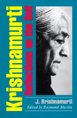 Ebook Reflections on the Self by Jiddu Krishnamurti read!