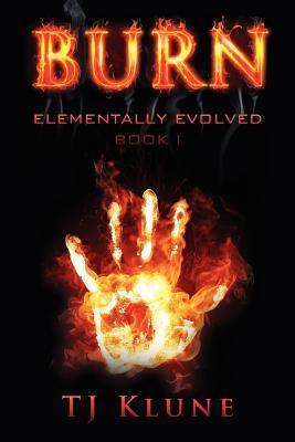 Burn by T.J. Klune