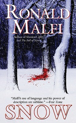 Snow by Ronald Malfi