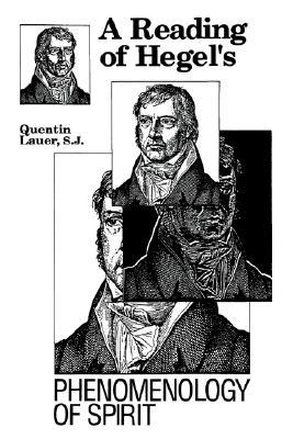 """A Reading of Hegel's """"Phenomenology of Spirit]]fordham Univer... by Quentin Lauer"""