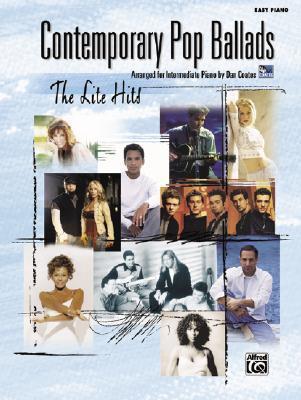 Contemporary Pop Ballads: The Lite Hits