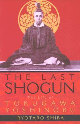 The Last Shogun by Ryōtarō Shiba